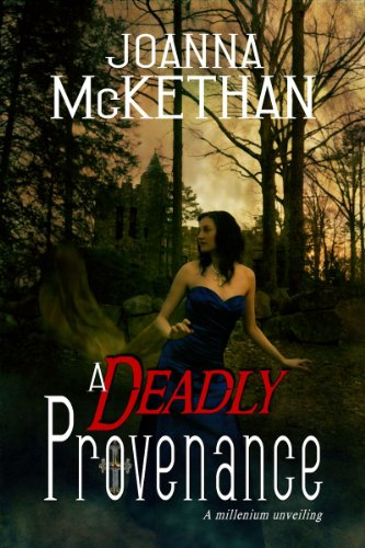 A Deadly Provenance by Joanna A McKethan