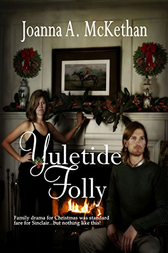 Yuletide Folly by Joanna A McKethan